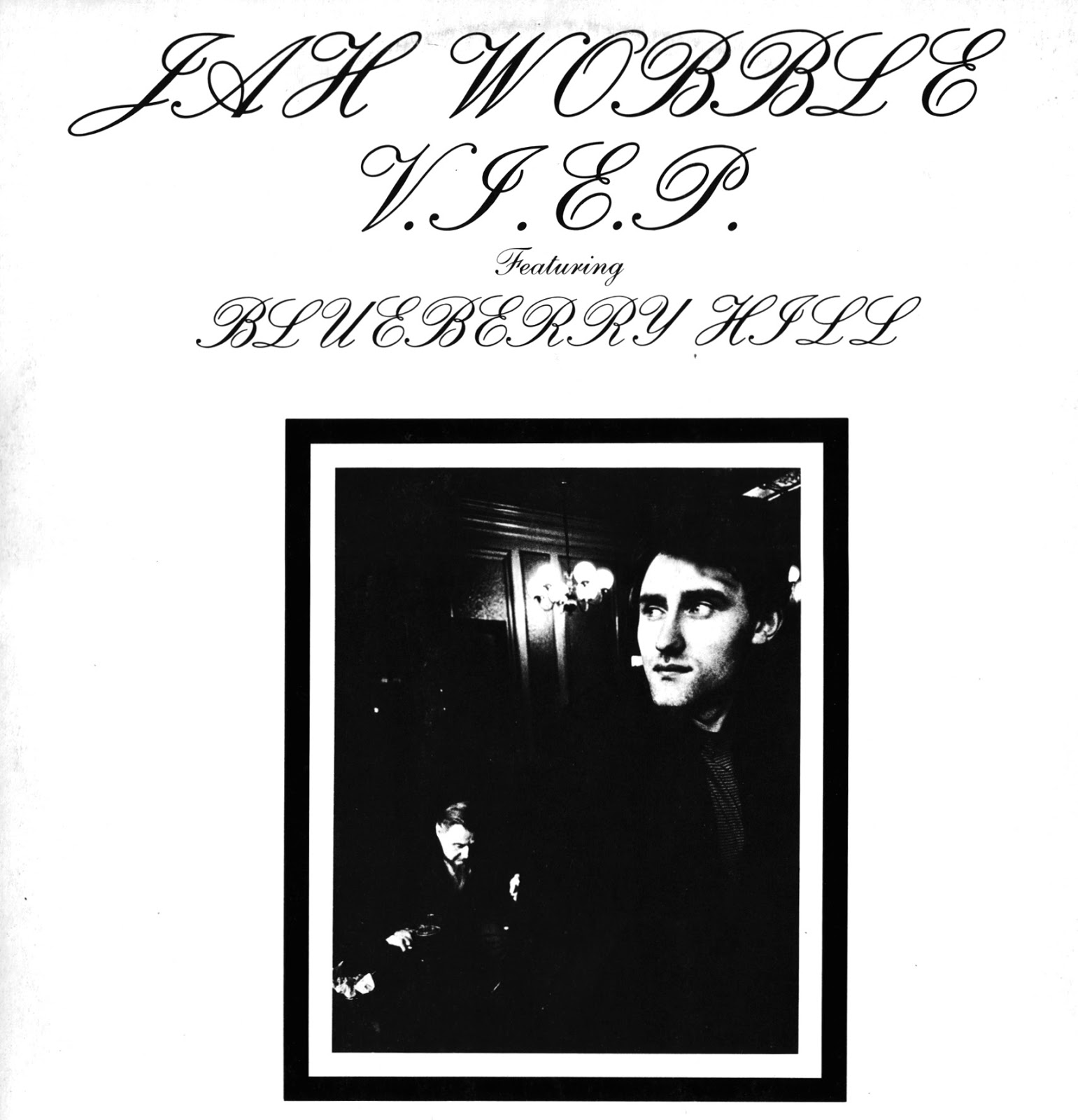 Jah Wobble VIEP Featuring Blueberry Hill