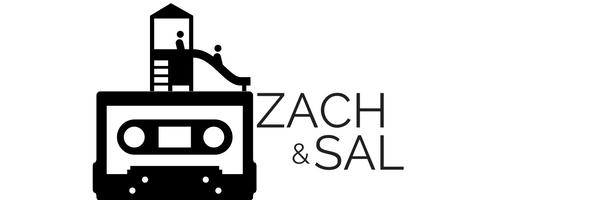Zach & Sal