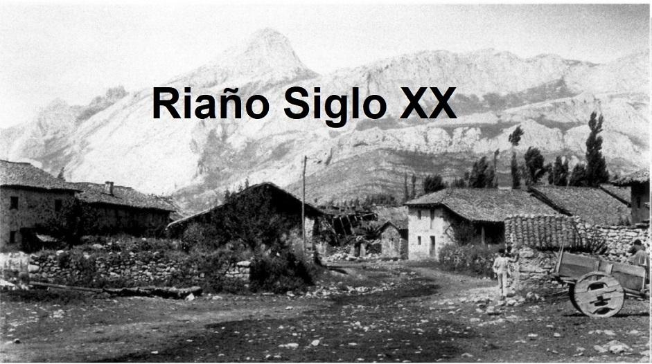 Riaño Siglo XX blog