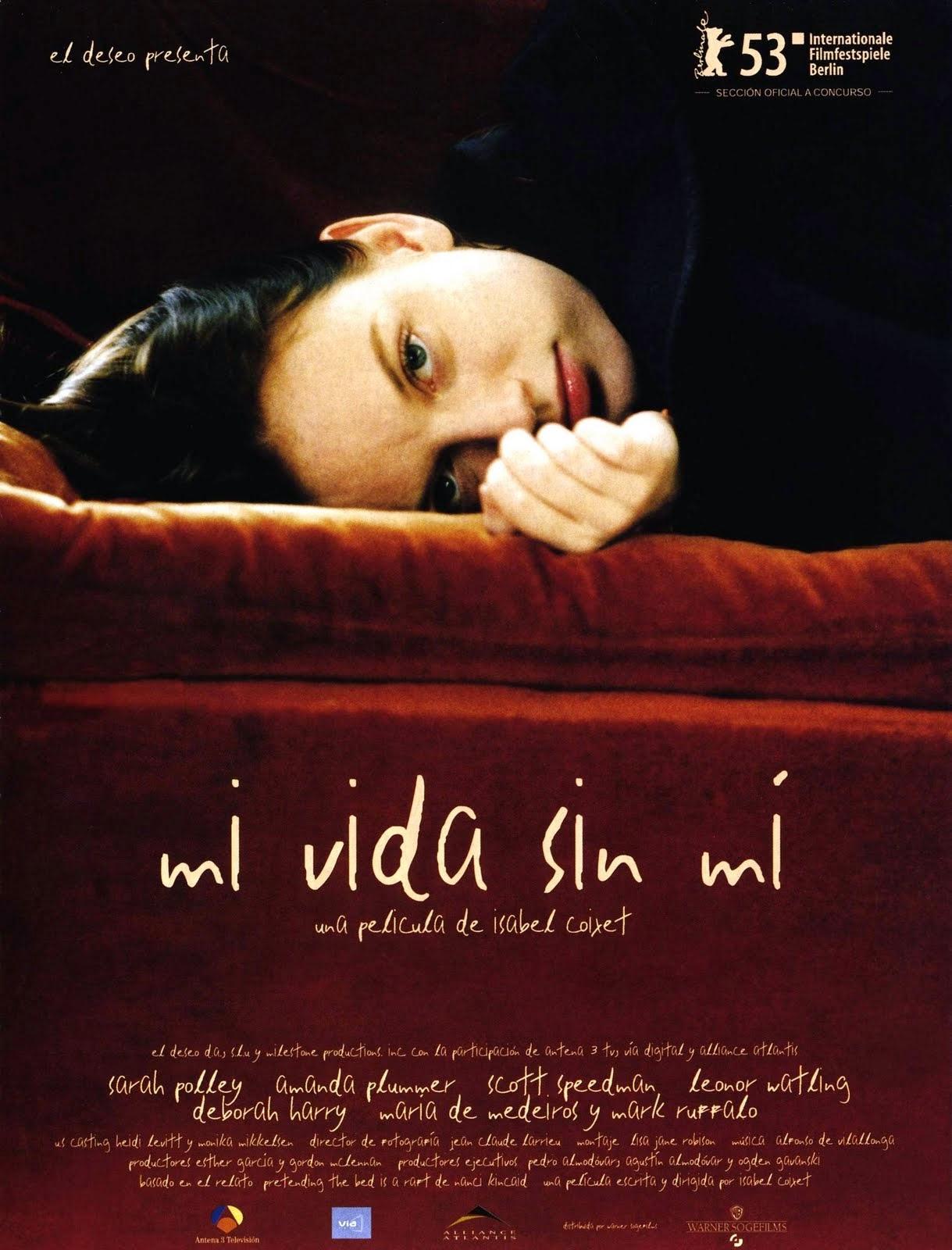 Mi Vida Sin Mí (2002)