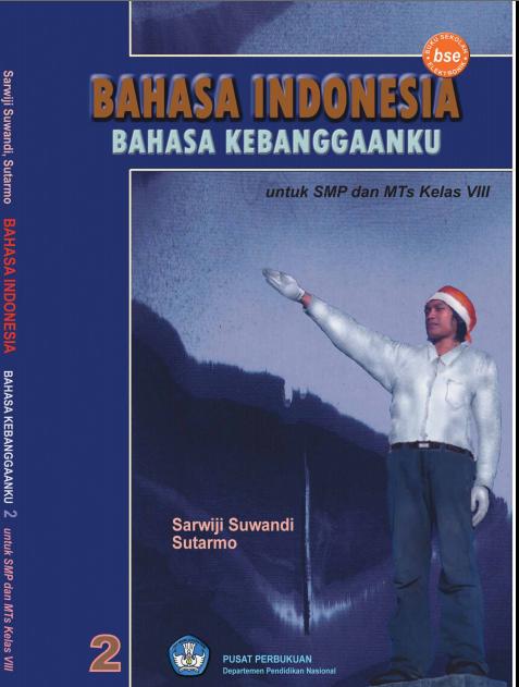 Perpustakaan Online Bahasa Indonesia Bahasa Kebanggaanku 2 SMP Kelas 8