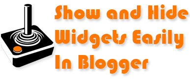 Display,Hide Blogger Widgets