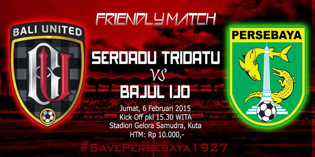 Preview Ujicoba Bali United Vs Persebaya Surabaya