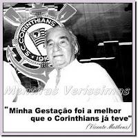 Algumas frases antológicas de jogadores e dirigentes de futebol, das quais Vicente Matheus, o eterno presidente do Corinthians, foi um dos ícones