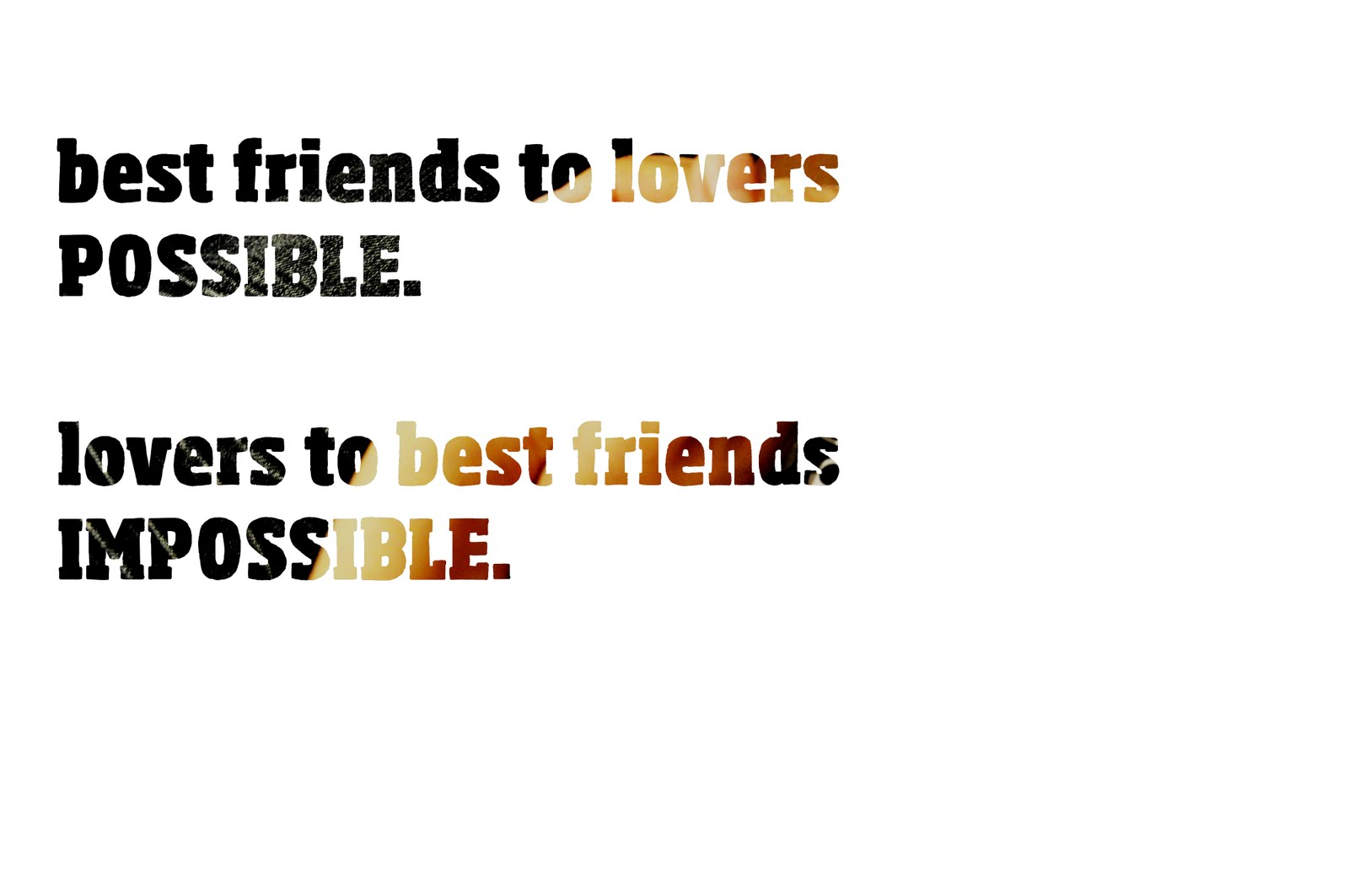 Quotes About Friendship Lovers Erase Your Life. Best Friends & Lovers.