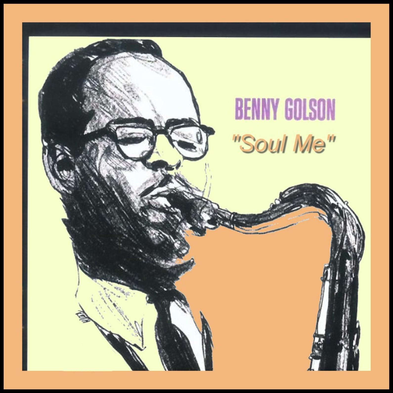 Benny golson soul me