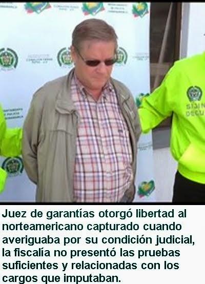 CUNDINAMARCA: En libertad norteamericano capturado acusado de rebelión.