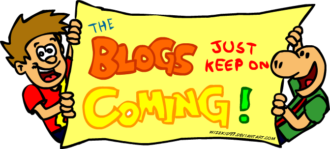 The Blogs just keep on coming!