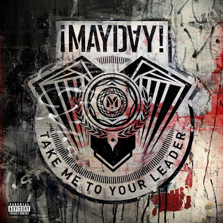 "¡MAYDAY! ""Take Me To Your Leader"""
