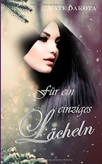 http://www.amazon.de/F%C3%BCr-einziges-L%C3%A4cheln-Kate-Dakota/dp/1519701152/ref=sr_1_1?s=books&ie=UTF8&qid=1451154949&sr=1-1&keywords=kate+dakota