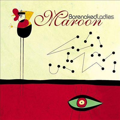 Barenaked Ladies Album Maroon Download Lagu Mp3 Gratis