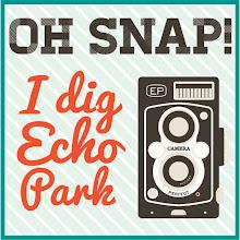 I Dig Echo Park!