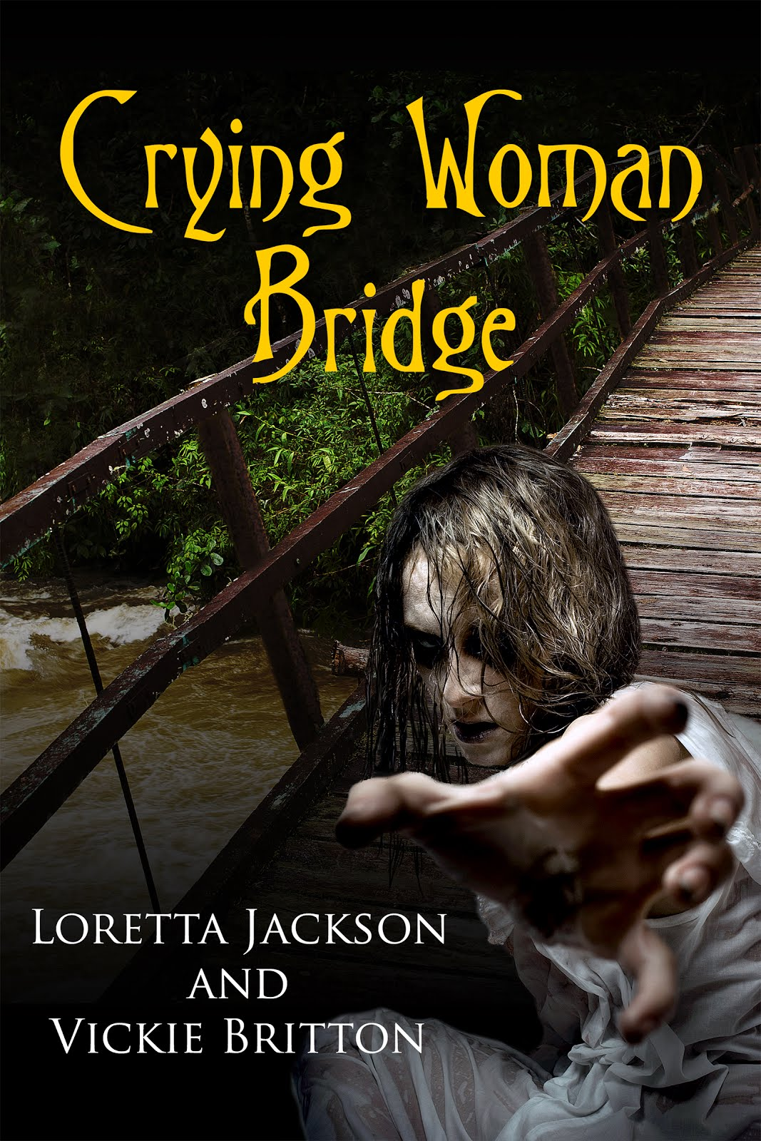 CRYING WOMAN BRIDGE A HIGH COUNTRY MYSTERY!