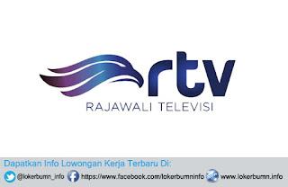 Lowongan Kerja Rajawali Televis (RTV) Terbaru banyak posisi