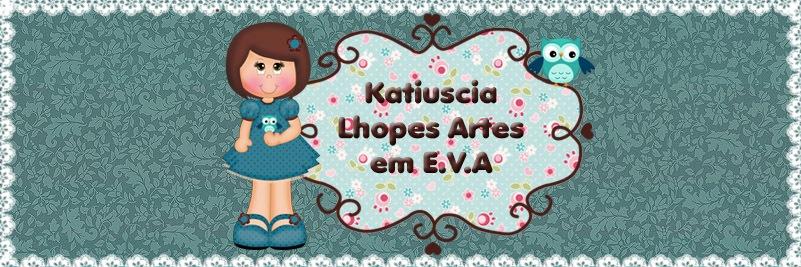 Katiuscia Lhopes Artes em EVA