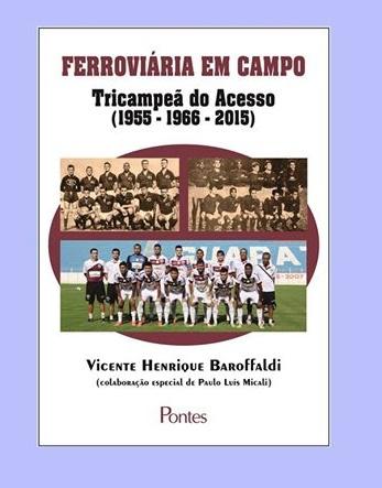 """""""FERROVIÁRIA EM CAMPO - TRICAMPEÃ DO ACESSO"""""""