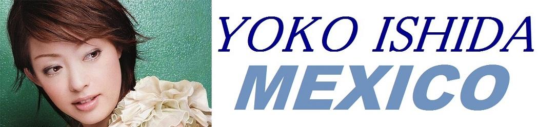 Yoko Ishida Mexico