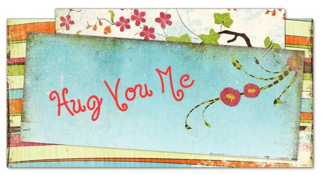 Hug You Me