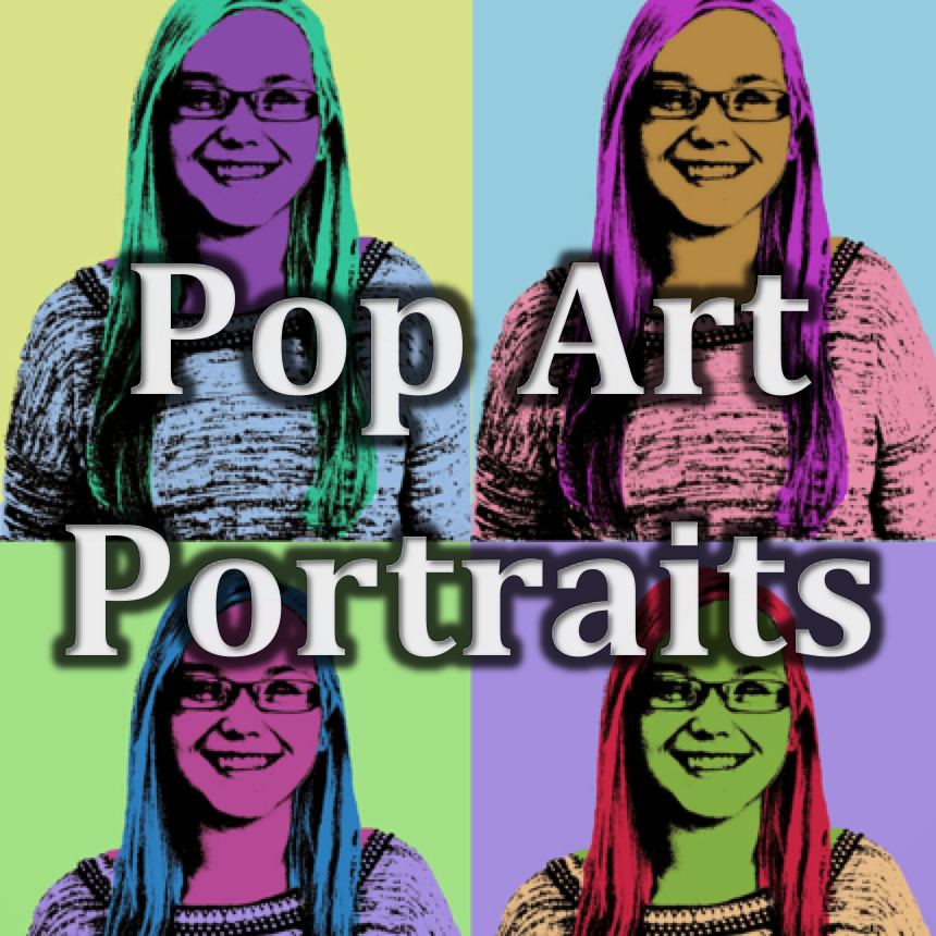 Digital Art (10-12) | Pop Art Portraits