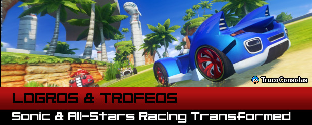 Logros y Trofeos Sonic All Star Racing Transformed PS3 XB360
