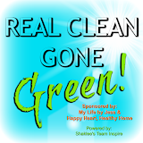 Check Out Real Clean Gone Green!!