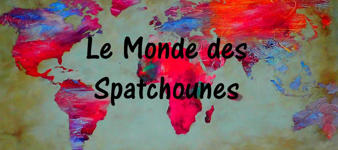 Le monde des Spatchounes
