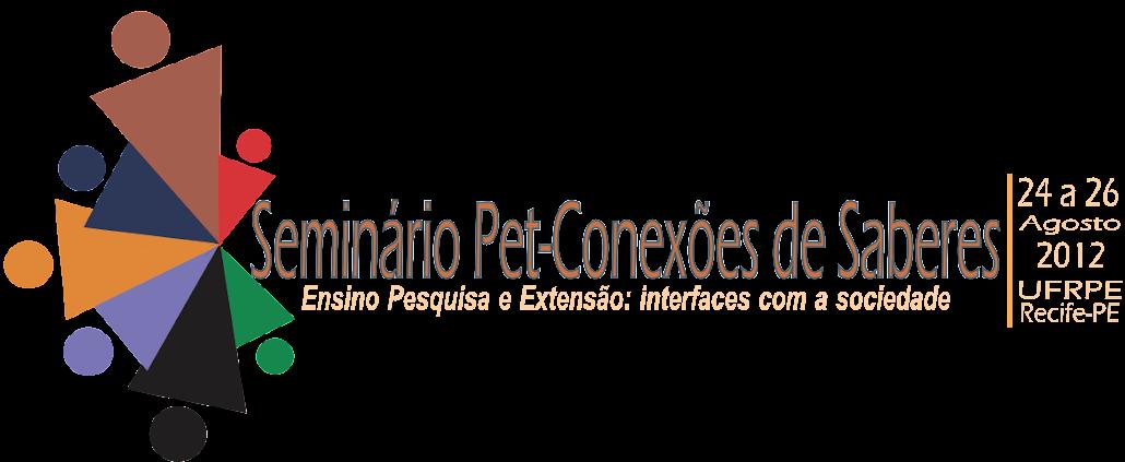 Seminário Pet-Conexões de Saberes