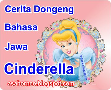 Dongeng Bahasa Jawa - Cinderella