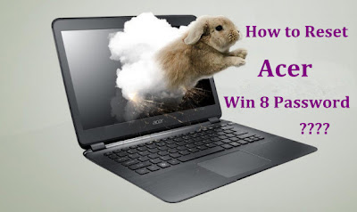 acer windows 8 password reset