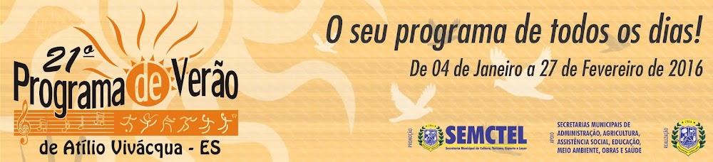 21º Programa de Verão de Atílio Vivácqua - ES
