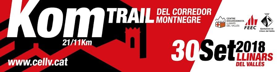 Kom 21, Trail del Corredor Montnegre - 5a Edició