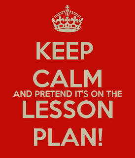 Keep clam and pretend it's on the lesson plan