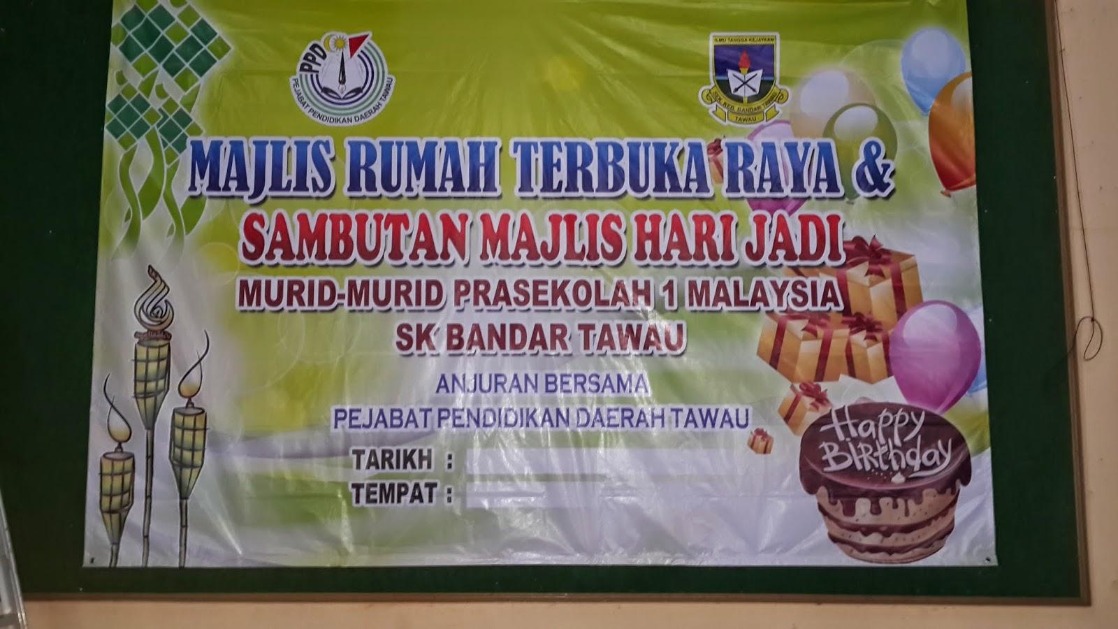 Sambutan Hari Raya PraSekolah 1Malaysia SK Bandar Tawau Dengan Kerjasama Unit PraSekolah PPD TAWAU