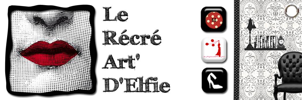 Le RécréArt' d'Elfie