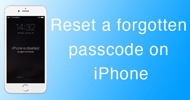 reset forgotten iphone passcode