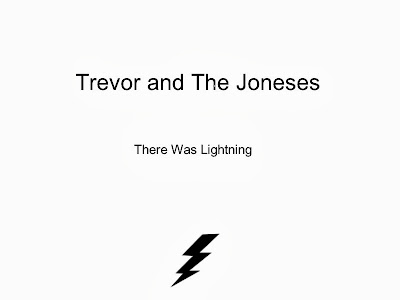 Trevor and the Joneses - Grooving at the Speed of Light