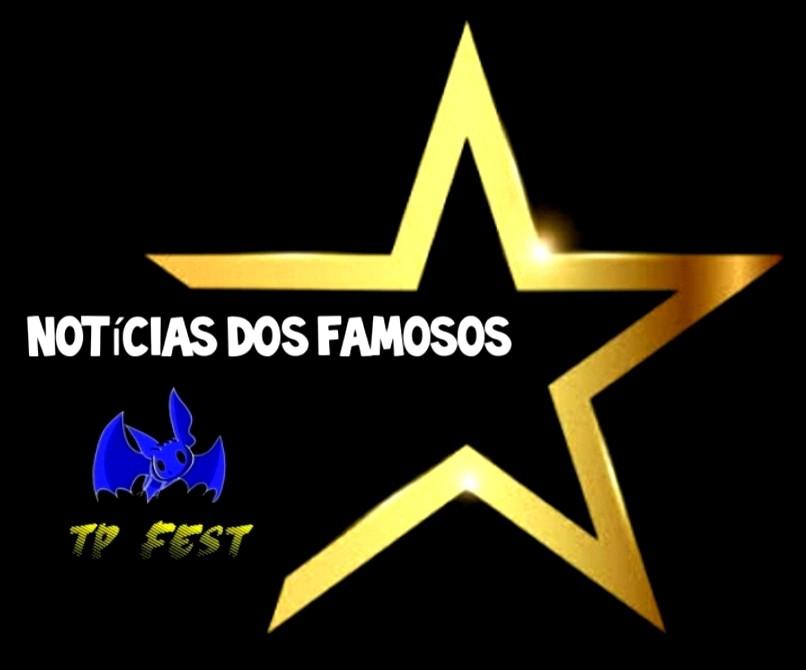 PROGRAMA TP FEST - NOTÍCIAS DOS FAMOSOS