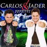 Carlos & Jader – Defeitos 2012
