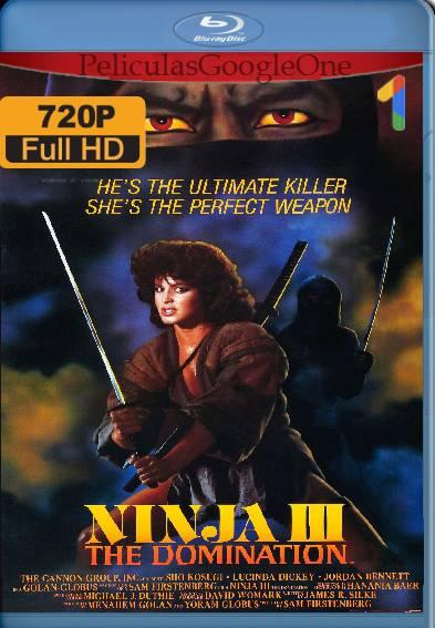Ninja III: The Domination (1984) HD [1080p] [Latino] [GoogleDrive]