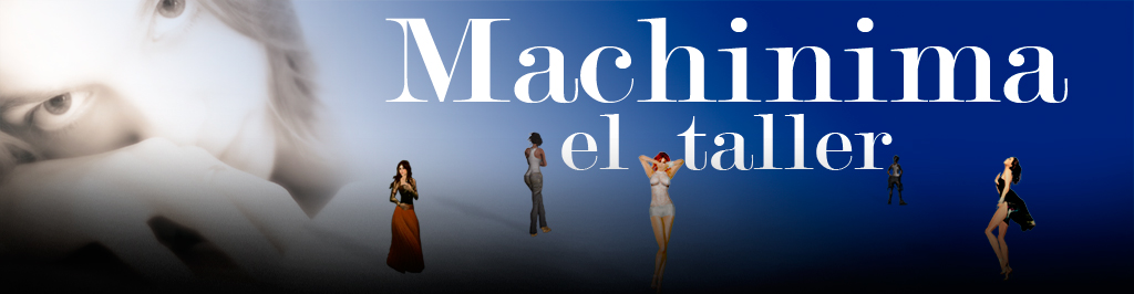 Machinima, el taller