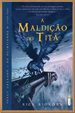 """Percy Jackson e """"A Maldição do Titã""""/""""A Batalha do"""