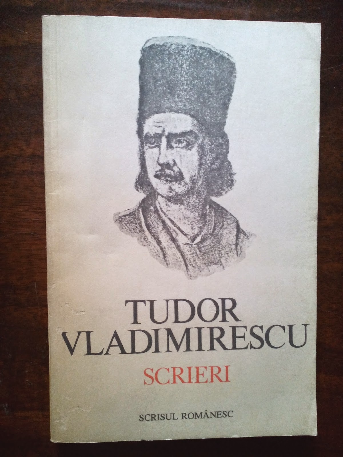 Fundatia Scrisul Romanesc - Tudor Vladimirescu - Scrieri