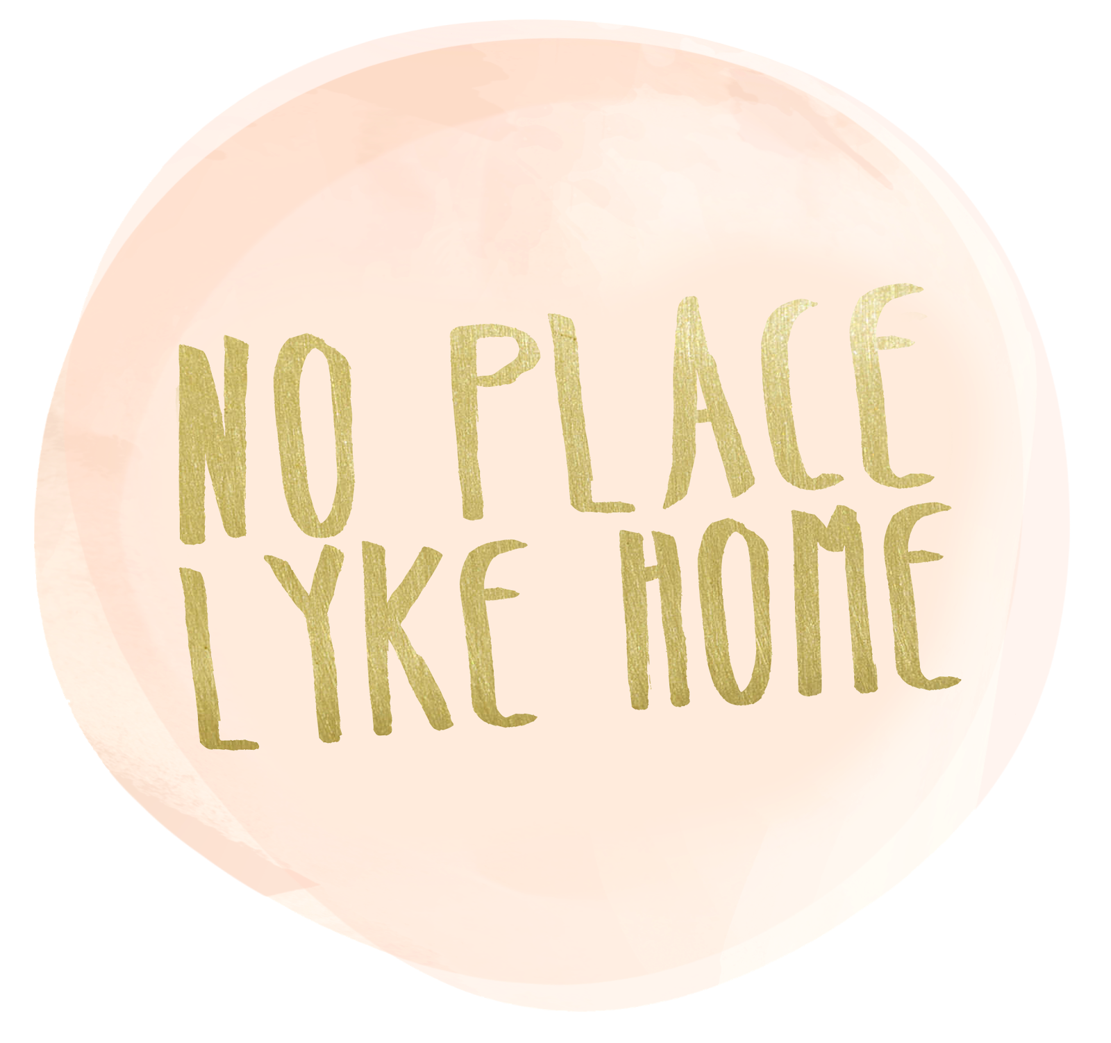 No Place Lyke Home