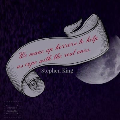 We make up horrors... Quote by Stephen King