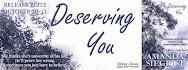 Deserving You