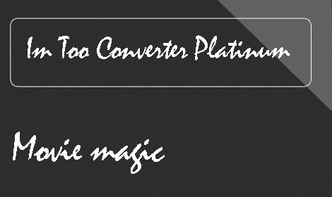 ImTOO Video Converter Platinum 7 free download