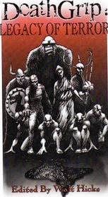 Deathgrip: Legacy of Terror