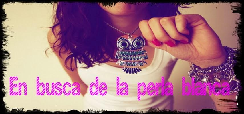 http://enbuscadelaperlablanca.blogspot.com.es/