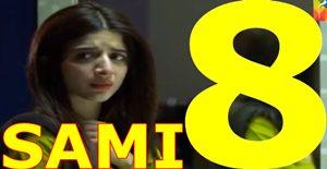 Sami Episode 8
