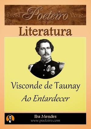 Visconde de Taunay - Ao Entardecer - Iba Mendes